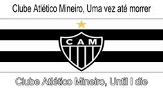 Clube Atlético Mineiro Hino(Anthem) - Translated and Subtitled, Vídeo co...