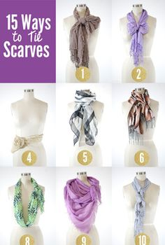 15 Ways to Tie Scarves! I can use this!