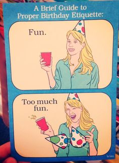 Funny pictures about Proper birthday etiquette. Oh, and cool pics about Proper birthday etiquette. Also, Proper birthday etiquette. Happy Birthday Meme, Happy Birthday Images, Funny Birthday Cards, Birthday Quotes, Birthday Wishes, Birthday Funnies, Crazy Birthday, Sarcastic Birthday, Birthday Greetings