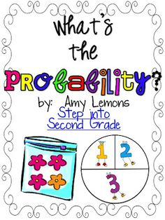 Step into 2nd Grade with Mrs. Lemons: probability