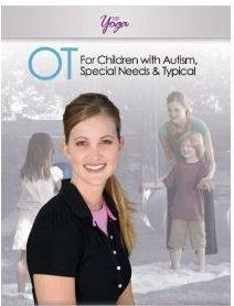 OT For Chidren with Autism, Special Needs and Typical (DVD) - - Pinned by #PediaStaff.  Visit http://ht.ly/63sNt for all our pediatric therapy pins