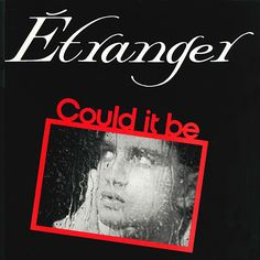 Etranger - German New Wave (1986) - produced by Peter Heckmann