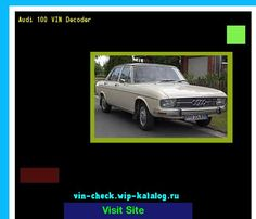 Awesome Audi 2017: Audi 100 VIN Decoder - Lookup Audi 100 VIN number. 193326 - Audi. Search Audi 10...  19062004 Check more at http://carsboard.pro/2017/2017/04/24/audi-2017-audi-100-vin-decoder-lookup-audi-100-vin-number-193326-audi-search-audi-10-19062004/