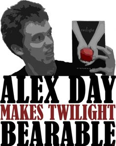 Alex Day makes Twilight bearable