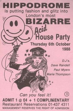 Hippodrome Acid House Classic Club Flyer.. I loved this place and was there every week in the fall of 1988