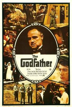 The Godfather--may be my all time favorite movie