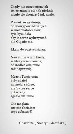 Nieszyn Jasińska Poetry Poem, Poetry Quotes, Sad Quotes, I Love You, My Love, Pocahontas, Cool Words, Fails, Quotations