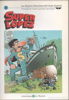 SUPER LÓPEZ - ANTOLOGÍA - HISTORIETAS DEL CÓMIC ESPAÑOL - BIBLIOTECA EL MUNDO Nº 3 Super Lopez, Comic Books, Cover, Anime, World, Entertainment, Anime Shows, Comic Book, Blanket
