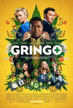 GRINGO starring David Oyelowo, Charlize Theron, Joel Edgerton & Amanda Seyfried | In theaters March 9, 2018