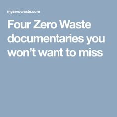 Four Zero Waste documentaries you won't want to miss