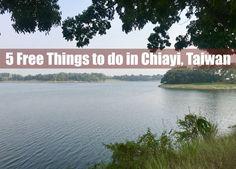 5 free things to do in chiayi - www.drinkingondimes.com