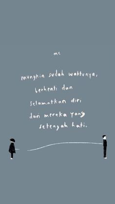 Quotes Lucu, Cinta Quotes, Quotes Galau, Self Quotes, Mood Quotes, Life Quotes, Qoutes, Quotations, Today Quotes