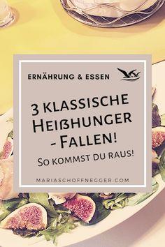 3 klassische Heißhunger - Fallen! So kommst du raus! - Maria Schoffnegger - Albatros-Prinzip