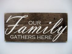 Rustic Wood Sign Wall Hanging Home Decor -Our Family Gathers Here ( Family Wood Signs, Family Name Signs, Rustic Wood Signs, Wooden Signs, Printing On Burlap, Solid Pine, Rustic Charm, Wood Colors, Gifts For Family