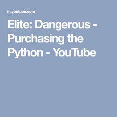 Elite: Dangerous - Purchasing the Python - YouTube