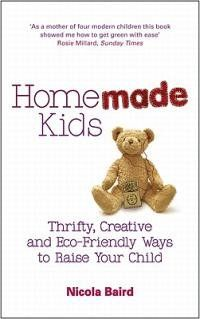 Homemade Kids: Thrifty, Creative, and Eco-Friendly Ways to Raise Your Child Nickles Nickles Valk Chuah Random House Group Human Nature Quotes, Mother Nature Quotes, Nature Inspired Wedding, Disposable Diapers, Parenting Books, Book Show, Mom Quotes, Baby Care, Fun Activities