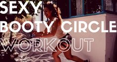 Sexy Booty Circle Workout - 2activelab