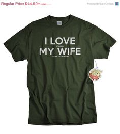 I love my wife t shirt I love it when my wife lets me go hunting t-shirt funny hunter guys tshirt gift for men husband dad Christmas gift