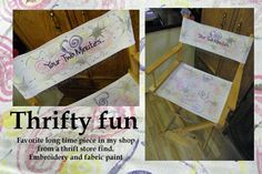 thrifty fun copy, via Flickr. Fabric Painted Embroidered directors chair.
