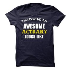 Awesome – Actuary Jobs – Look Like – JD T SHIRT