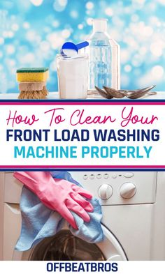 How to Clean a Front Load Washing Machine Household Cleaning Tips, Diy Cleaning Products, Cleaning Solutions, Cleaning Hacks, How To Clean Crystals, Clean Your Washing Machine, What To Use, All Purpose Cleaners, Green Cleaning