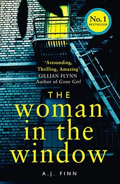THE NUMBER ONE NEW YORK TIMES BESTSELLER GET READY FOR THE BIGGEST THRILLER OF 2018!  'Astounding. Thrilling. Amazing' Gillian Flynn 'One of those rare books that really is unputdownable' Stephen King 'Twisted to the power of max' Val McDermid 'A dark, twisty confection' Ruth Ware What ... http://darrenblogs.com/uk/2018/02/23/the-woman-in-the-window-the-hottest-new-release-thriller-of-2018-and-a-no-1-new-york-times-bestseller/