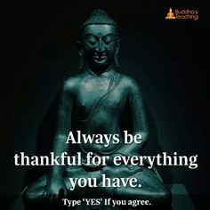 Always thankful for everything you have.