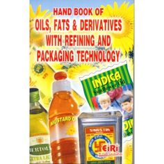 Hand Book Of Oils, Fats And Derivatives With Refining And Packaging Technology