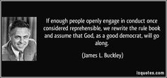 quote-if-enough-people-openly-engage-in-conduct-once-considered-reprehensible-we-rewrite-the-rule-book-james-l-buckley-26535.jpg (850×400)