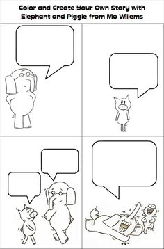 Elephant and Piggie comic strips! Kids would LOVE to do this as they come in…