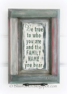 Love this idea...different saying, maybe? Pine Cabinet Door Gift