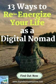 13 Ways to Re-Energize Your Life as a Digital Nomad - Digital Nomad Explorer Challenges To Do, Work Travel, Travel Tips, Digital Nomad, Your Life, Travel Inspiration, Traveling By Yourself, Hot Spots, Yoga