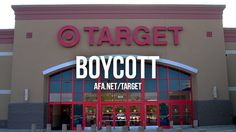 The AFA is calling for a boycott of Target after the retail giant said it would allow men to use the women's restrooms and dressing rooms in their stores.