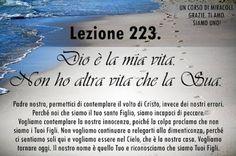 Un corso di Miracoli.: Lezione 223 del libro di esercizio. Dio è la mia vita…
