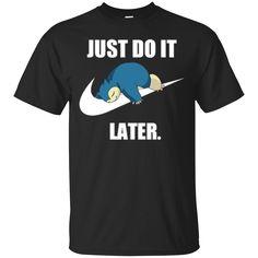 Pokemon Nike Shirts Snorlax Just Do It Later Hoodies Sweatshirts