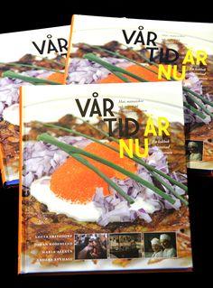 Grenadine Förlag, Vår tid är nu – cookbook (concept/idea, text, recipies, art direction, design, marketing) Magic, Design