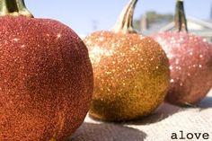 Glitter Pumpkins. Love!!!' My husband would NOT be happy.