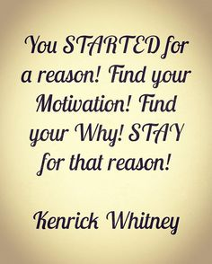 """13 Likes, 2 Comments - Whitneys 12Round (@whitneys12roundfitness) on Instagram: """"My thought of the day. Start for a reason, stay for that reason! #w12r #thoughts #thoughtoftheday…"""""""