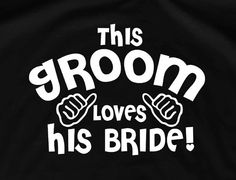 Groom gift from bride groom shirt groomsmen gift bride and groom sign groom tshirt wedding tuxedo shirts groom to be this guy loves his wife on Etsy, $13.95