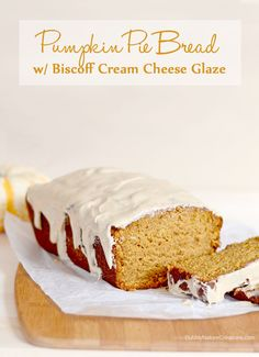 Pumpkin Pie Bread with Biscoff Cream Cheese Glaze
