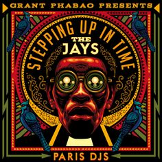 Grant Phabao & The Jays / Stepping Up In Time / Paris DJs