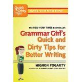 Grammar Girl's Quick and Dirty Tips for Better Writing (Quick & Dirty Tips) (Paperback)By Mignon Fogarty