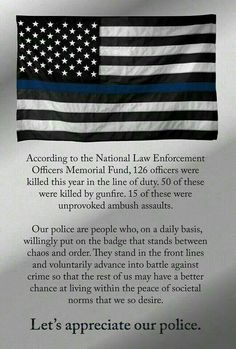 may all of those fallen heroes rest in peace. and may the brothers and sisters they left behind receive the appreciation and respect they deserve from the communities they serve. Police Officer Wife, Cop Wife, Police Wife Life, Police Family, Law Enforcement Quotes, Law Enforcement Officer, Police Lives Matter, The Line Of Duty, Blue Bloods