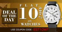 We are offering 10% discount on all branded Watches for a week 27th November to 4th December.. Grab your Offer now... Coupon Code: EST10WT
