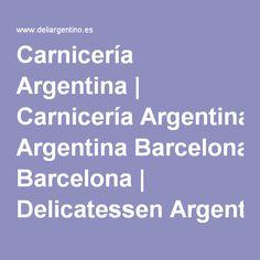 Carnicería Argentina | Carnicería Argentina Barcelona | Delicatessen Argentina | Asado con Carne al Estilo Argentino