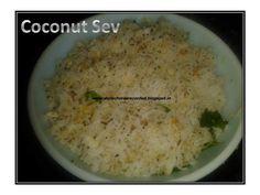 DAILY CHORES: Coconut Sev http://dailychoresrecorded.blogspot.in/2013/02/coconut-sev.html