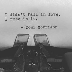 Calendar Quotes, Toni Morrison, Smart People, Falling In Love, Love Quotes, Romance, Journey, Faith, Sayings