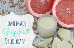 Homemade Grapefruit Deodorant - Holistic Squid