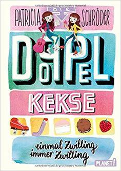 Die Doppel-Kekse 1: Einmal Zwilling, immer Zwilling: Amazon.de: Patricia Schröder, Maria Karipidou, Stephanie Reis: Bücher