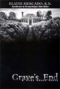 Grave's End - A true ghost story (Heidi what do you think about this book?)